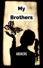 My Brothers by abskers