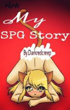 My SPG Story by DarkRedCreep
