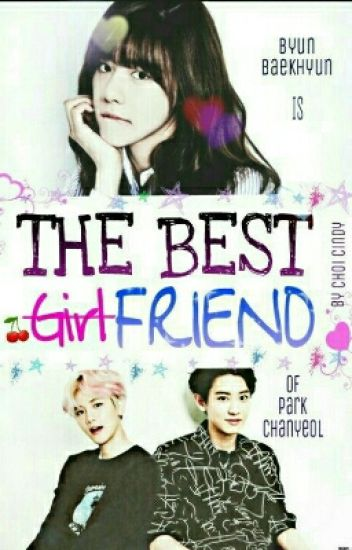 THE BEST -Girl-FRIEND [ChanBaek]