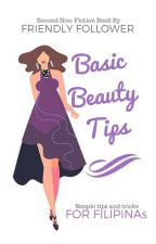 Basic Beauty Tips by Friendly_Follower