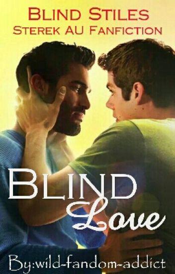 Blind Love - Blind Stiles - Sterek