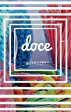 Doce    Ziam [Concluída] by Zirgem