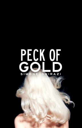 Peck of Gold (Gold Series #2) | DISCONTINUED by simonesaidwhat