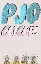 PJO Cliches  by XZoeTheHuntressX