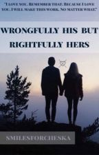 Wrongfully His but Rightfully Hers (Crawford Collins Fanfiction) by smilesforcheska