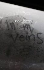 your bones ; m.h by LostMyHann