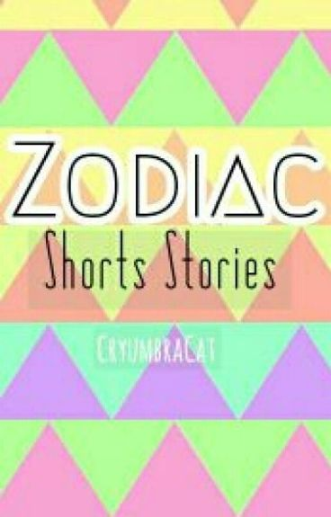 Zodiac Short Stories