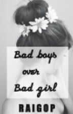 Bad boys over Bad girl by Raigop