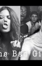 The bad girl (Hayes Grier fanfiction) by hayesgrierr1