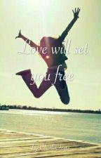 Love will set you free #wattys2016 by CharleCloete