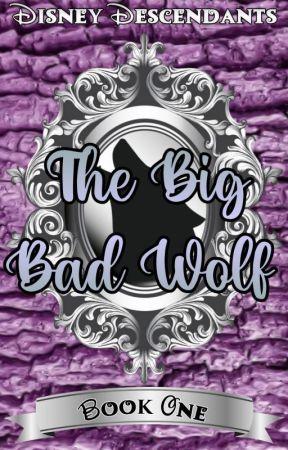 Descendants ( Big Bad Wolf ver. ) by tomboygirl1