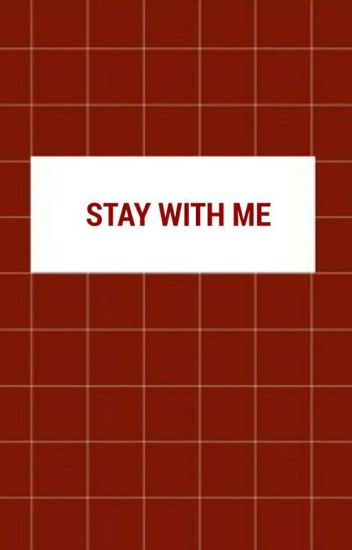 stay with me;hkm+reader