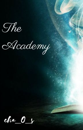 The Academy ((EDITING)) by cha_O_s