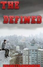 The Defined (Revision) by IndirectPandaemonium