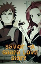 Savior -A Gaara Love Story by lumina421