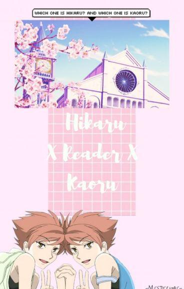 Hikaru x reader x Kaoru