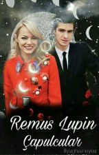 Remus Lupin ve Çapulcular by lilysgreeneyes