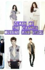 Clash of the Campus Queens and Kings by iluvkpop49