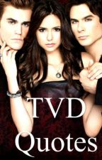 Favorite the vampire diaries quotes by kolsangel