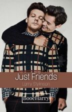 Just Friends -Larry Stylinson- by BooeHarry