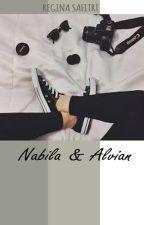 NABILA & ALVIAN by ReginaSafitri