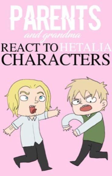 Parents react to Hetalia Characters