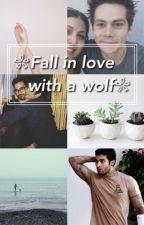 ❁fall in love with a wolf❁ by DaamnMichael