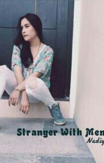 Stranger With Memories