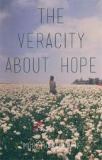 The Veracity About Hope by morethanaqueen