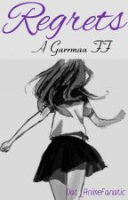 """Regrets"" a Garrmau FF •Under Extreme Editing• by Dat_AnimeFanatic"