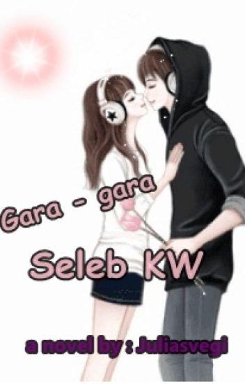 Gara - Gara Seleb KW