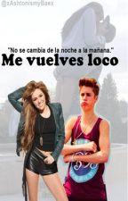 Me vuelves loco. {Justin Bieber} |TERMINADA| [Sin corregir] by xAshtonismyBaex