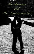 Mr. Business and The Ambassador Girl by poorple