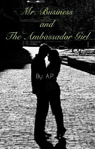 Mr. Business and The Ambassador Girl