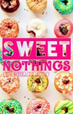Sweet Nothings by sweedneytodd
