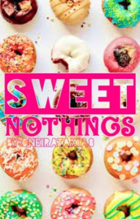 Sweet Nothings by sweedneytodd