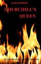 Churchill's Queen by ajdavidson