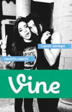 Vine |Camren| by SelenaftCamren