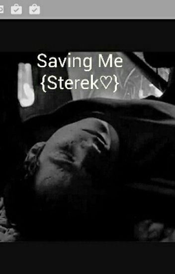 Saving Me {Sterek}
