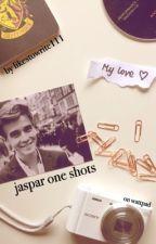 Jaspar One Shots ☀ // LikesToWrite111 by LikesToWrite111