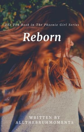 Reborn (Harry Potter fanfic) by allthebruhmoments