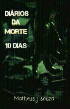 Diários da morte - 10 dias by 8Queijos
