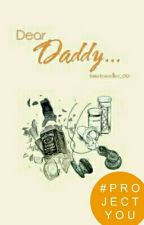 Dear Daddy... by SparrowsCouldRule