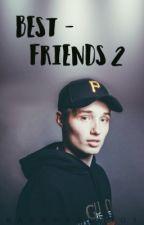 Bestfriends 2 | Isac Elliot (RETTING OG TIDSPERSPEKTIV-FORANDRING PÅGÅR) by badboyelliot