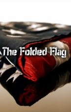 The Folded Flag by LouisePeterson
