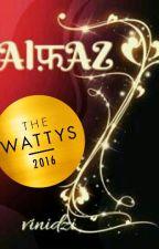 Alfaaz: Apke Dil Ka Aks! [#Wattys2016 Winner] by vinidzi