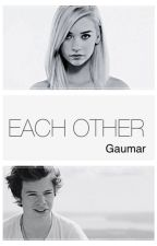EACH OTHER│H.S. by Gaumar