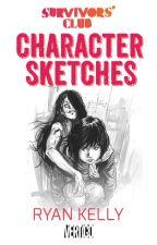SURVIVORS' CLUB: Character Sketches by VertigoComics