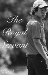 The Royal Servant- A Harry Styles Fanfiction by KatS2001