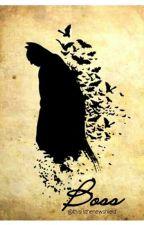 Boss [Batman Fanfiction] {TAMAMLAMDI} by thisisthenewshield